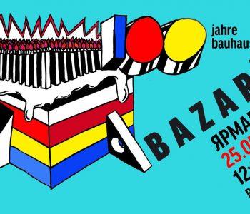 BAZARt 100 Jahre Bauhaus – ярмарка украинского искусства